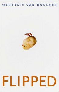 Book Review Flipped Wendelin Van Draanen Sarahreck Com border=