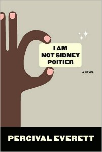 68414911 201x300 book review: I am not sidney poitier, percival everett