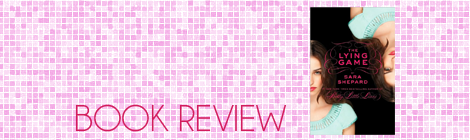 book review: the lying game, sara shepard