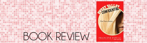 book review: sweet valley confidential, francine pascal