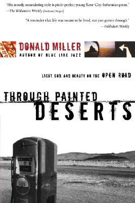 Through Painted Deserts, Donald Miller
