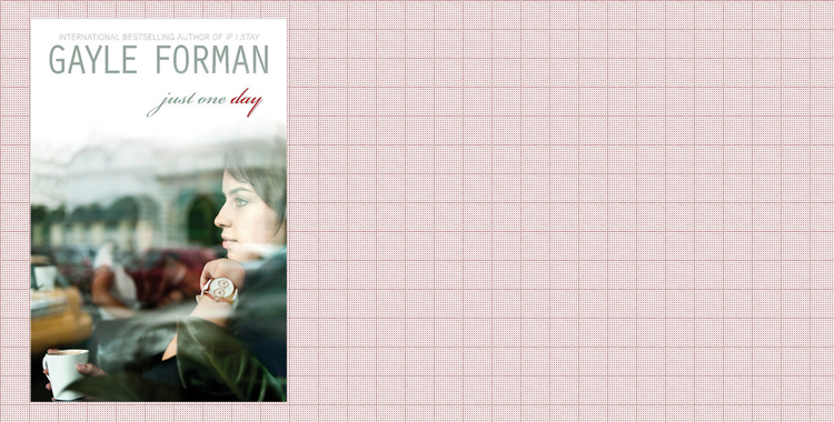 book review: just one day, gayle forman