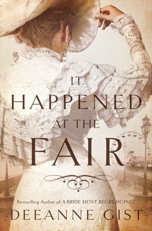 15759307 book review: it happened at the fair, deeanne gist