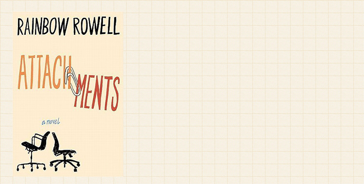 book review: attachments, rainbow rowell