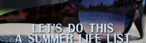a summer life list