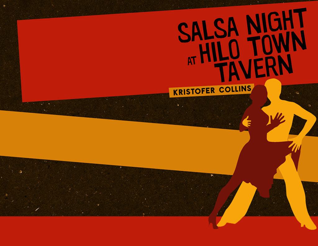 From Hyacinth Girl Press: Salsa Night at Hilo Town Tavern by Kristofer Collins, cover design by Sarah Reck