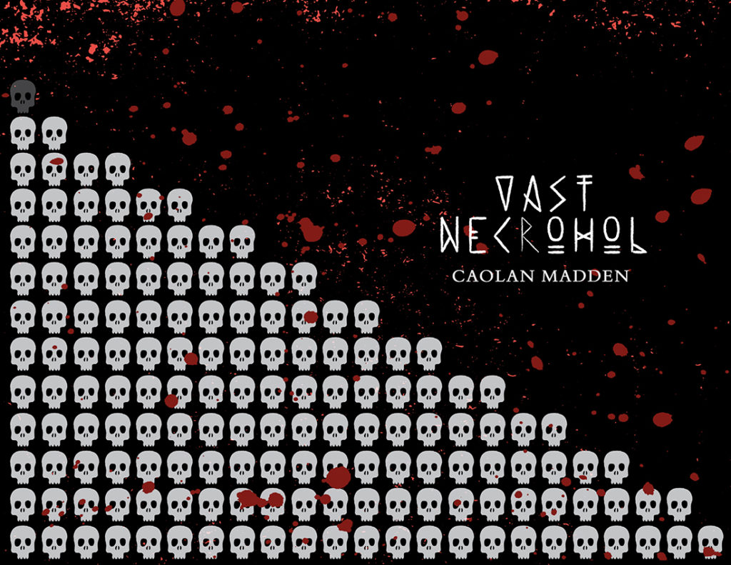 From Hyacinth Girl Press: Vast Necrohol by Caolan Madden, cover design by Sarah Reck