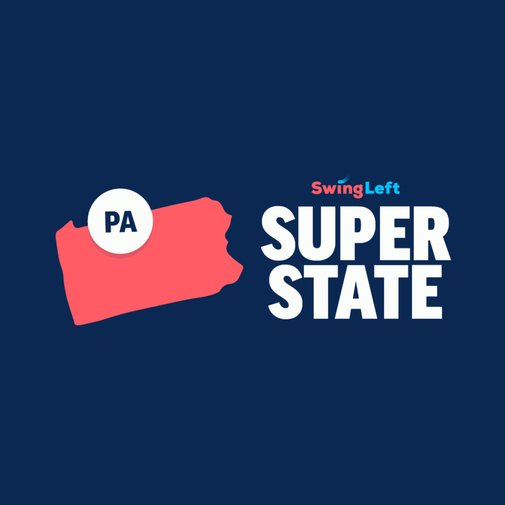 Swing Left: Pennsylvania is a Super State