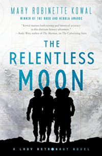 The Relentless Moon, Mary Robinette Kowal